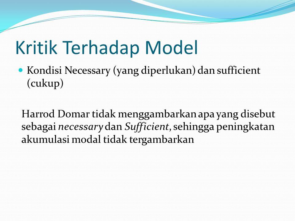 Kritik Terhadap Model Kondisi Necessary (yang diperlukan) dan sufficient (cukup)