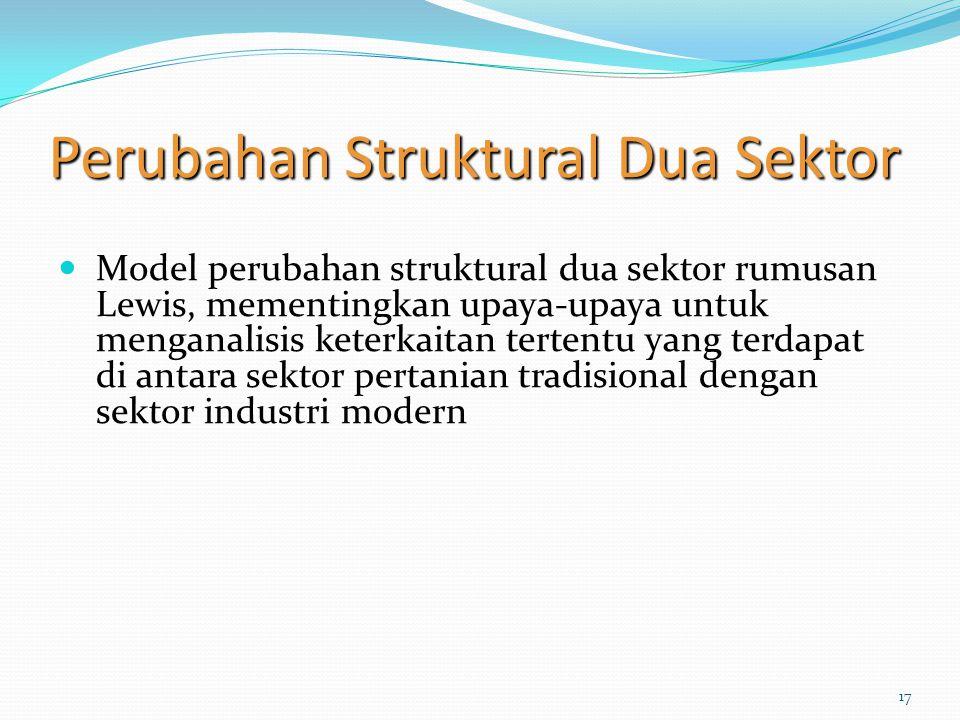 Perubahan Struktural Dua Sektor