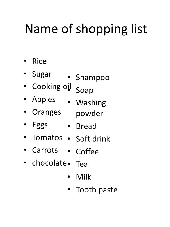 Name of shopping list Rice Sugar Cooking oil Shampoo Apples Soap