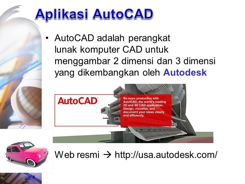 Aplikasi AutoCAD AutoCAD adalah perangkat lunak komputer CAD untuk menggambar 2 dimensi dan 3 dimensi yang dikembangkan oleh Autodesk.