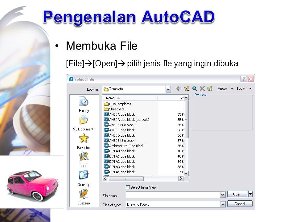 Pengenalan AutoCAD Membuka File