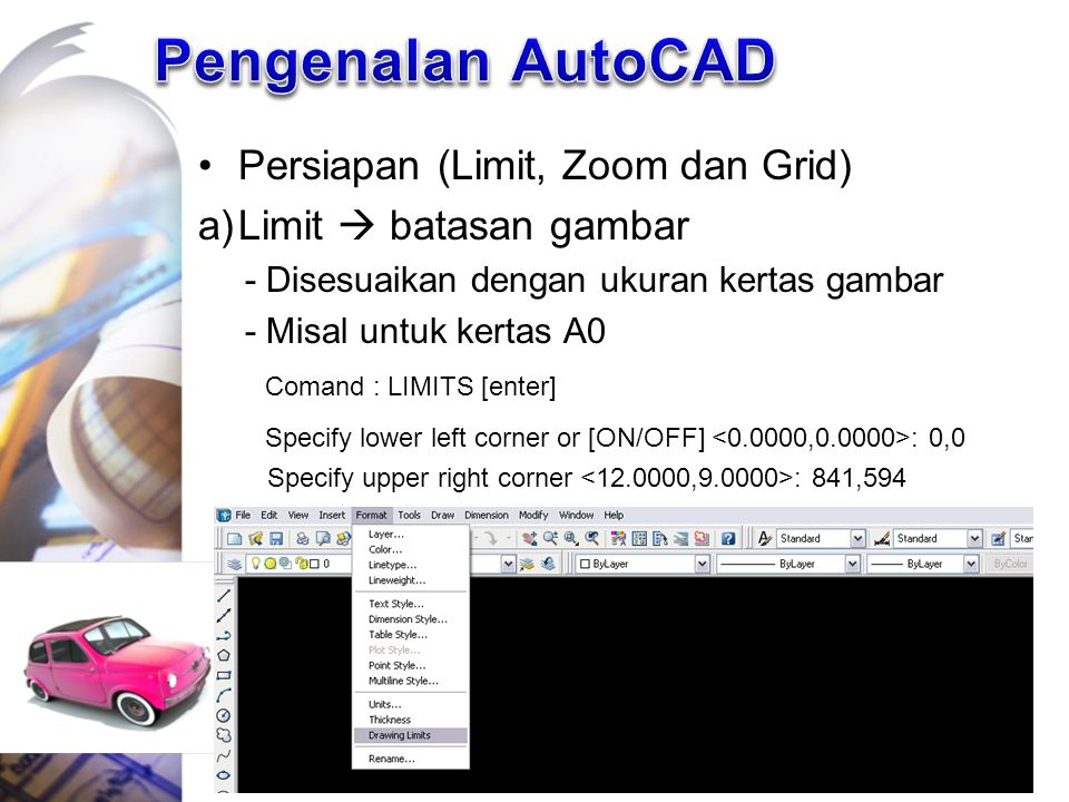 Pengenalan AutoCAD Persiapan (Limit, Zoom dan Grid)