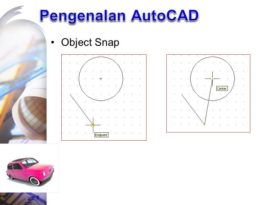 Pengenalan AutoCAD Object Snap