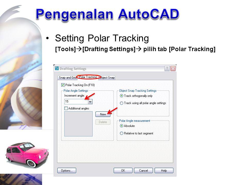 Pengenalan AutoCAD Setting Polar Tracking