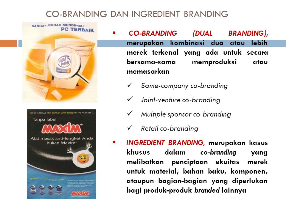 CO-BRANDING DAN INGREDIENT BRANDING