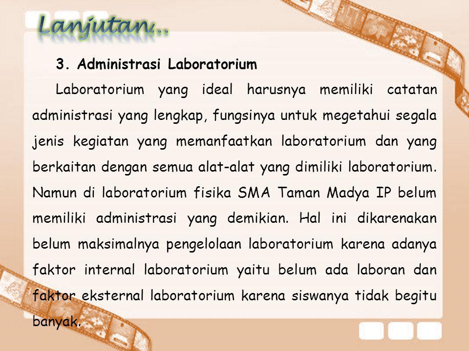 Lanjutan… 3. Administrasi Laboratorium