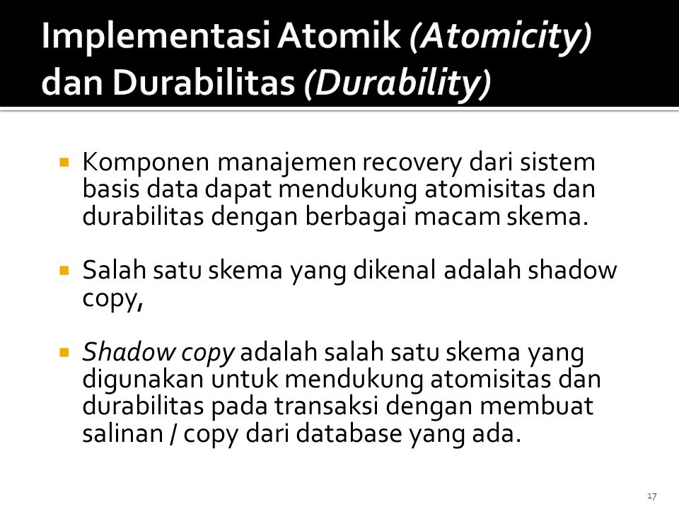 Implementasi Atomik (Atomicity) dan Durabilitas (Durability)