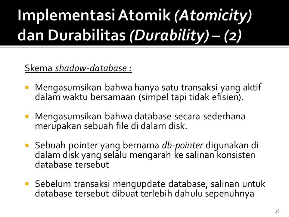 Implementasi Atomik (Atomicity) dan Durabilitas (Durability) – (2)