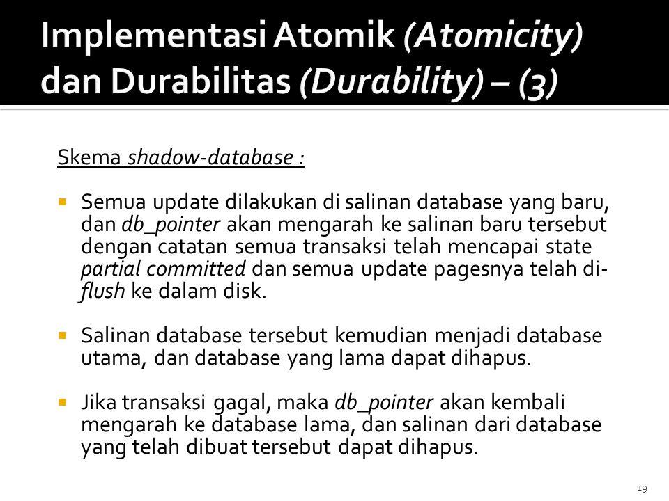 Implementasi Atomik (Atomicity) dan Durabilitas (Durability) – (3)