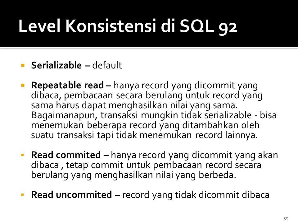 Level Konsistensi di SQL 92