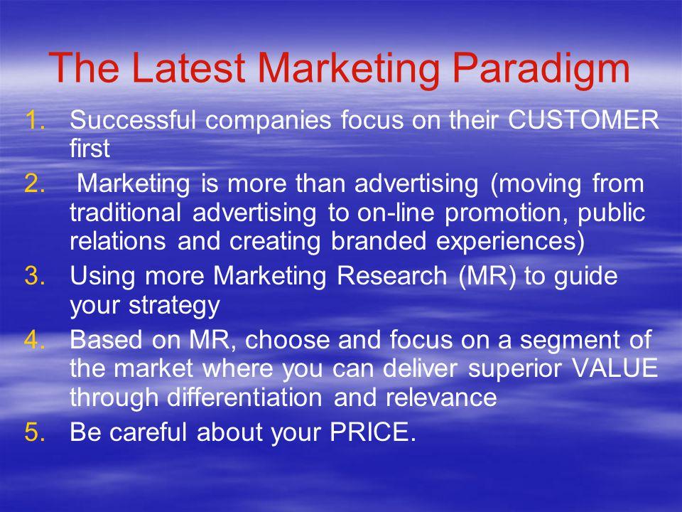 The Latest Marketing Paradigm