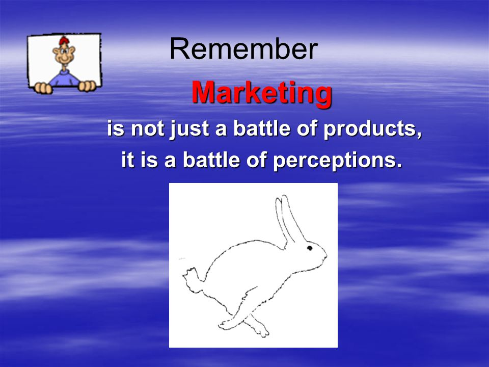 is not just a battle of products, it is a battle of perceptions.