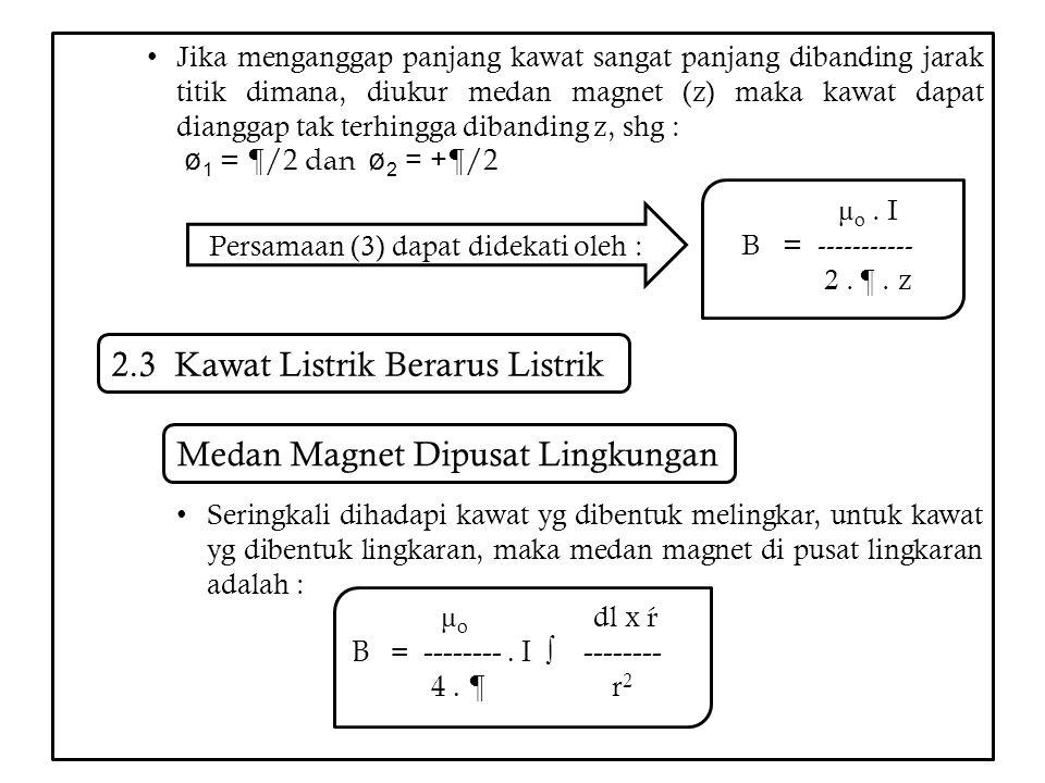 Persamaan (3) dapat didekati oleh :