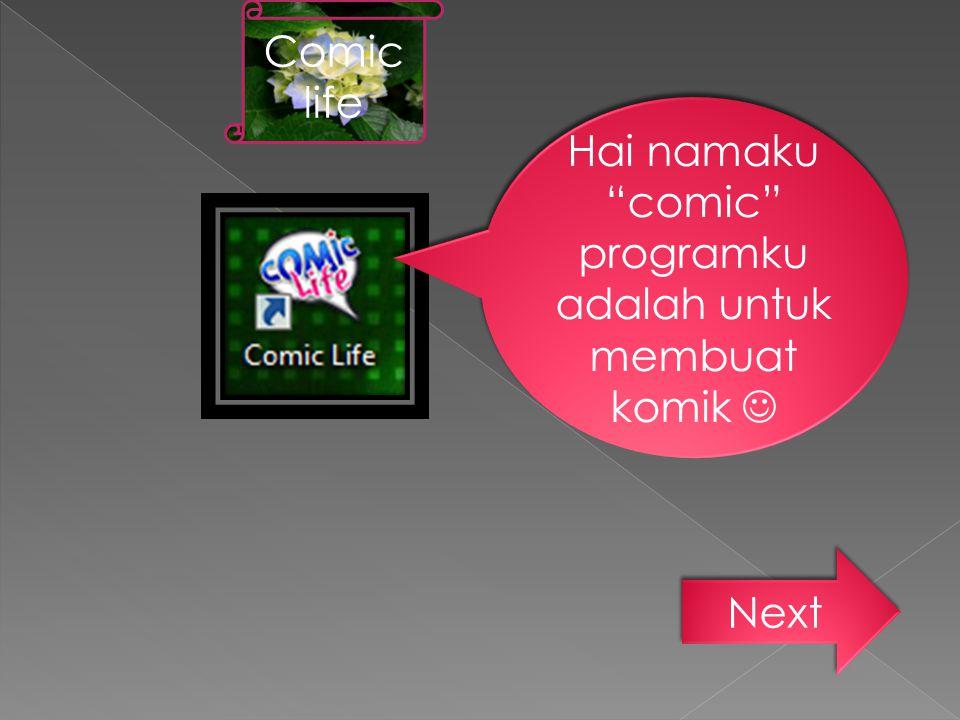Hai namaku comic programku adalah untuk membuat komik 