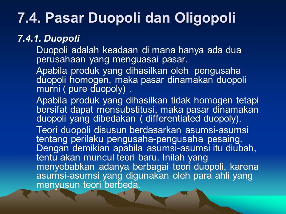7.4. Pasar Duopoli dan Oligopoli