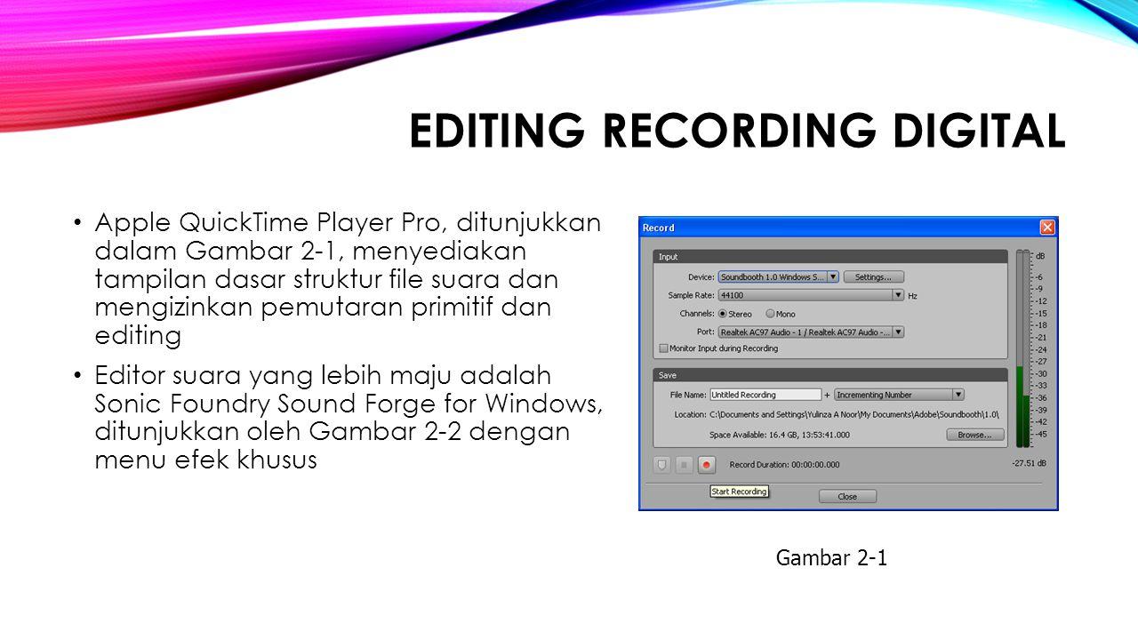 EDITING RECORDING DIGITAL