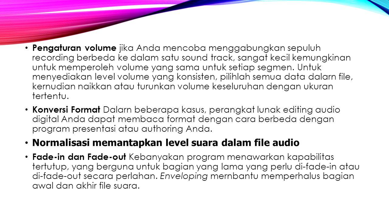 Normalisasi memantapkan level suara dalam file audio