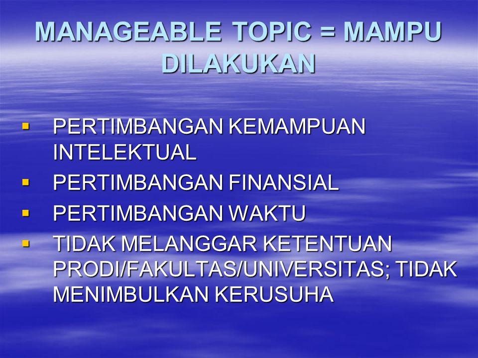 MANAGEABLE TOPIC = MAMPU DILAKUKAN