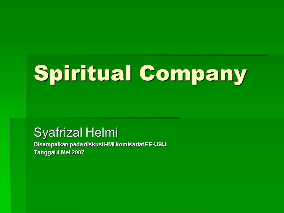Spiritual Company Syafrizal Helmi