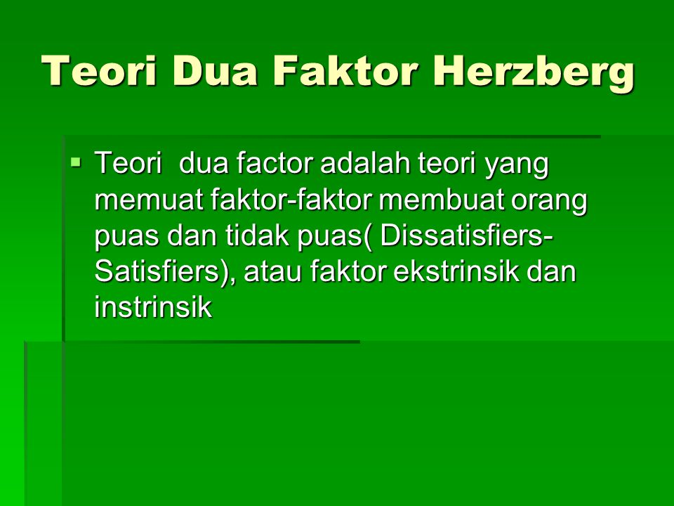 Teori Dua Faktor Herzberg