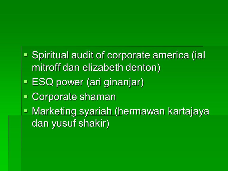 Spiritual audit of corporate america (iaI mitroff dan elizabeth denton)