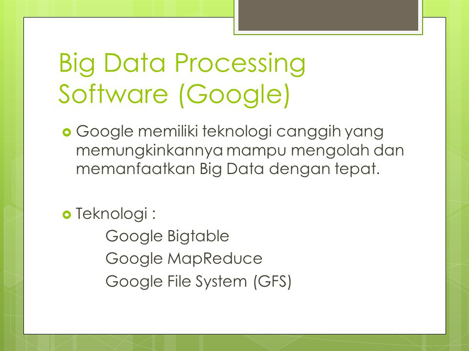 Big Data Processing Software (Google)
