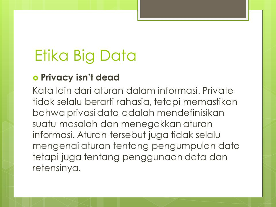 Etika Big Data Privacy isn't dead