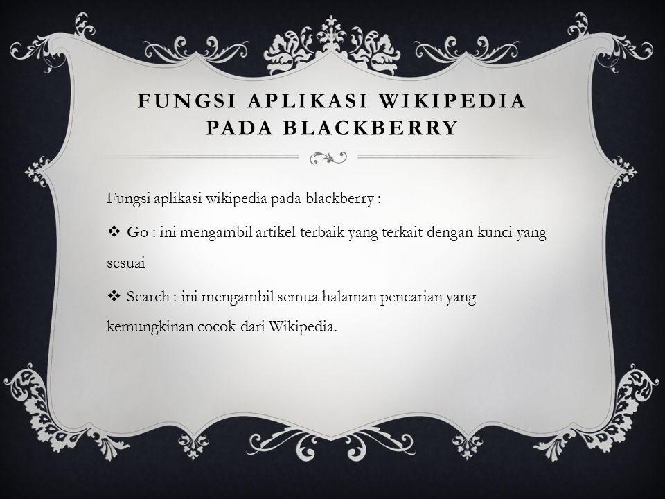 Fungsi aplikasi wikipedia pada blackberry