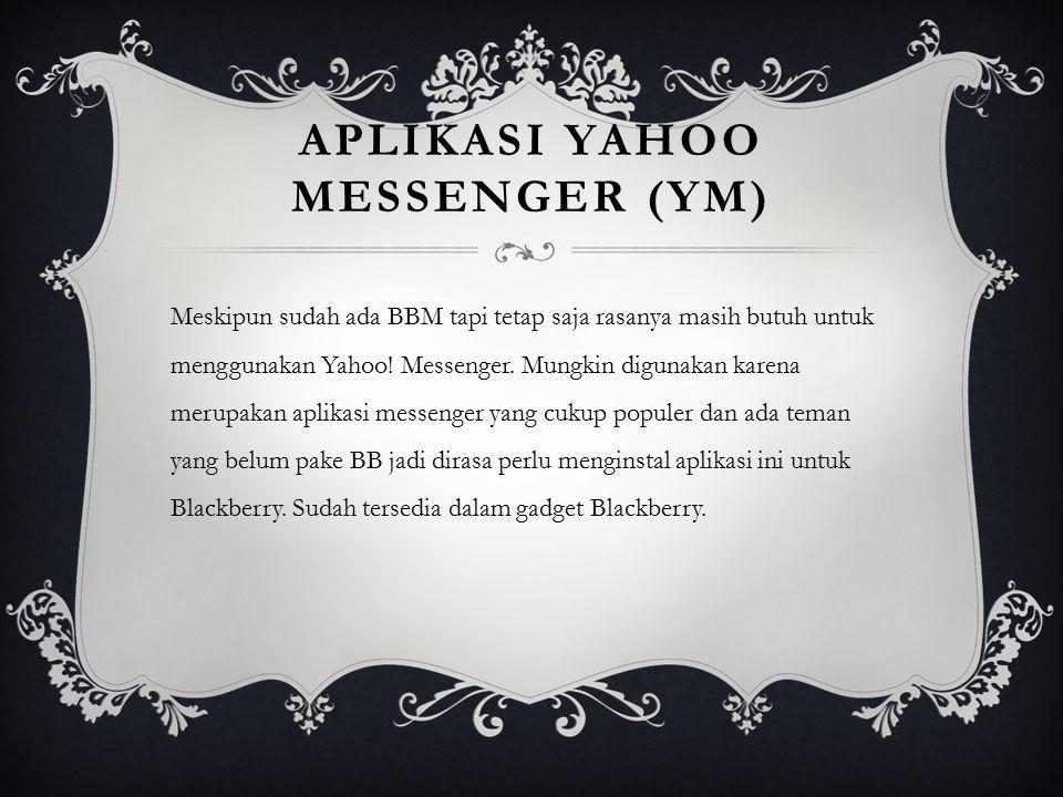 Aplikasi yahoo messenger (YM)