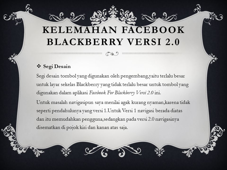 Kelemahan facebook blackberry versi 2.0