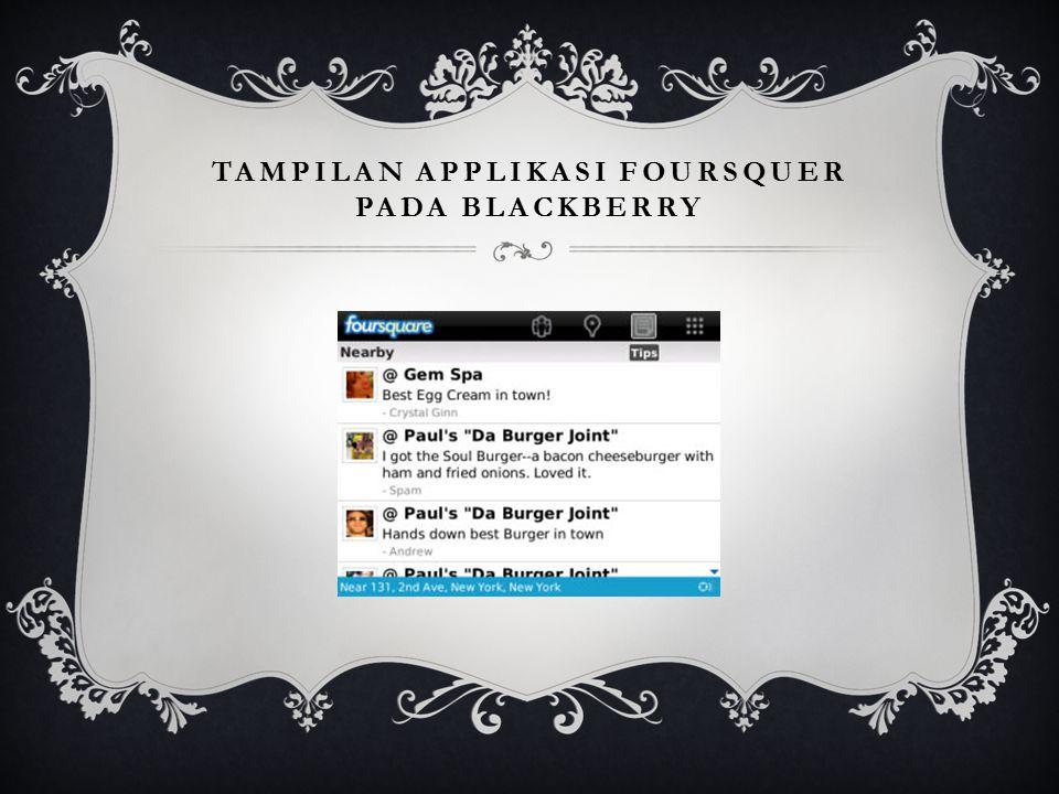 Tampilan applikasi foursquer pada blackberry
