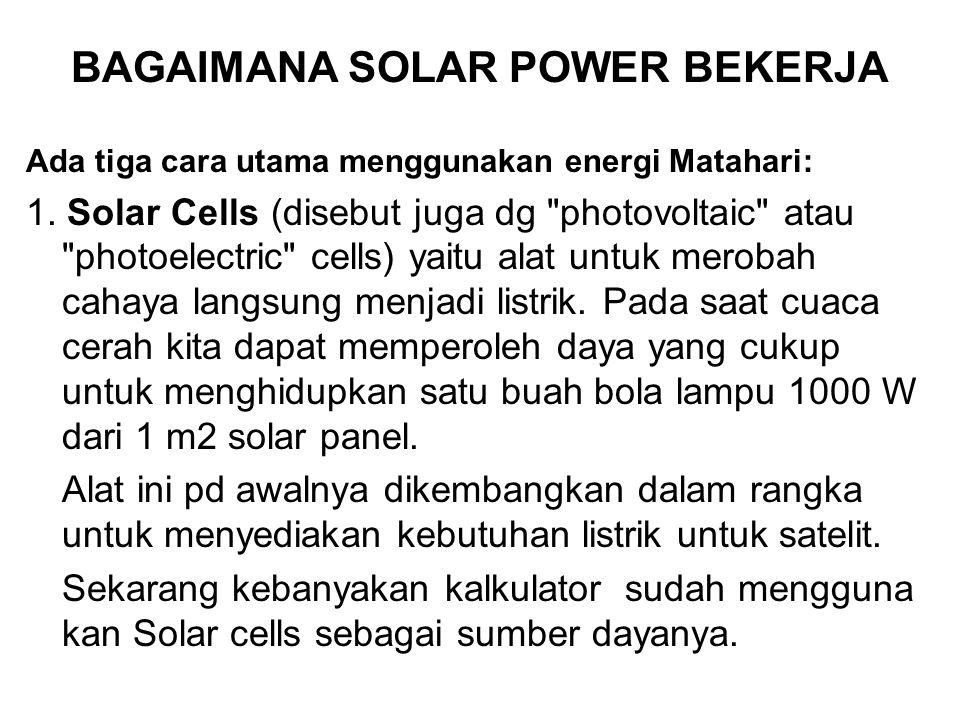BAGAIMANA SOLAR POWER BEKERJA
