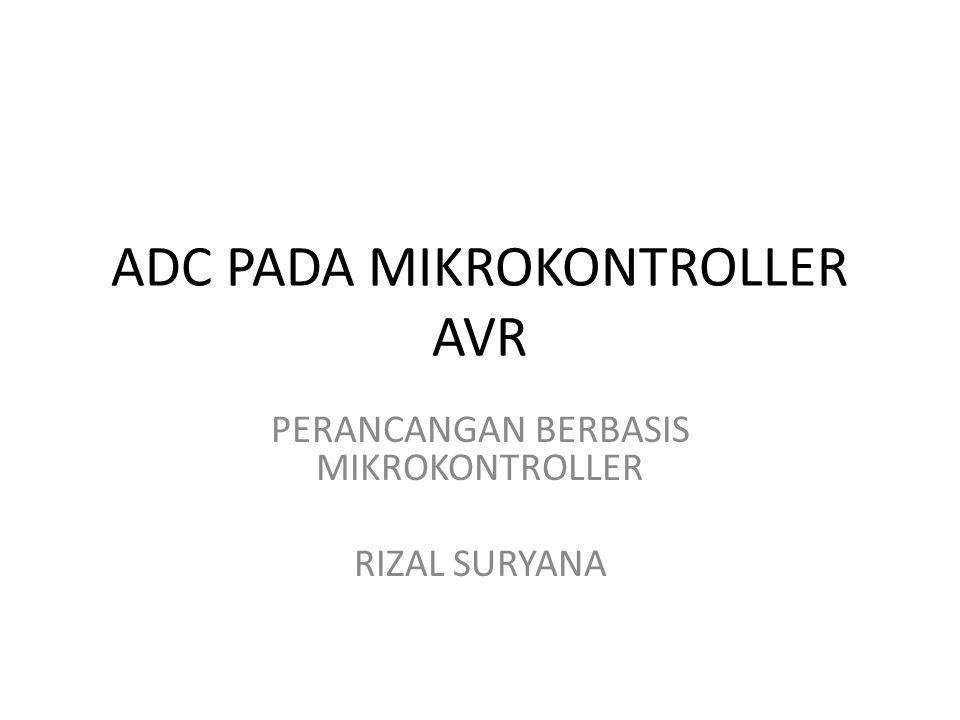 ADC PADA MIKROKONTROLLER AVR