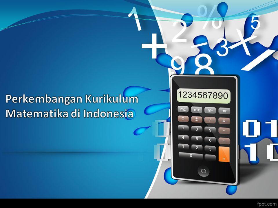 Perkembangan Kurikulum Matematika di Indonesia