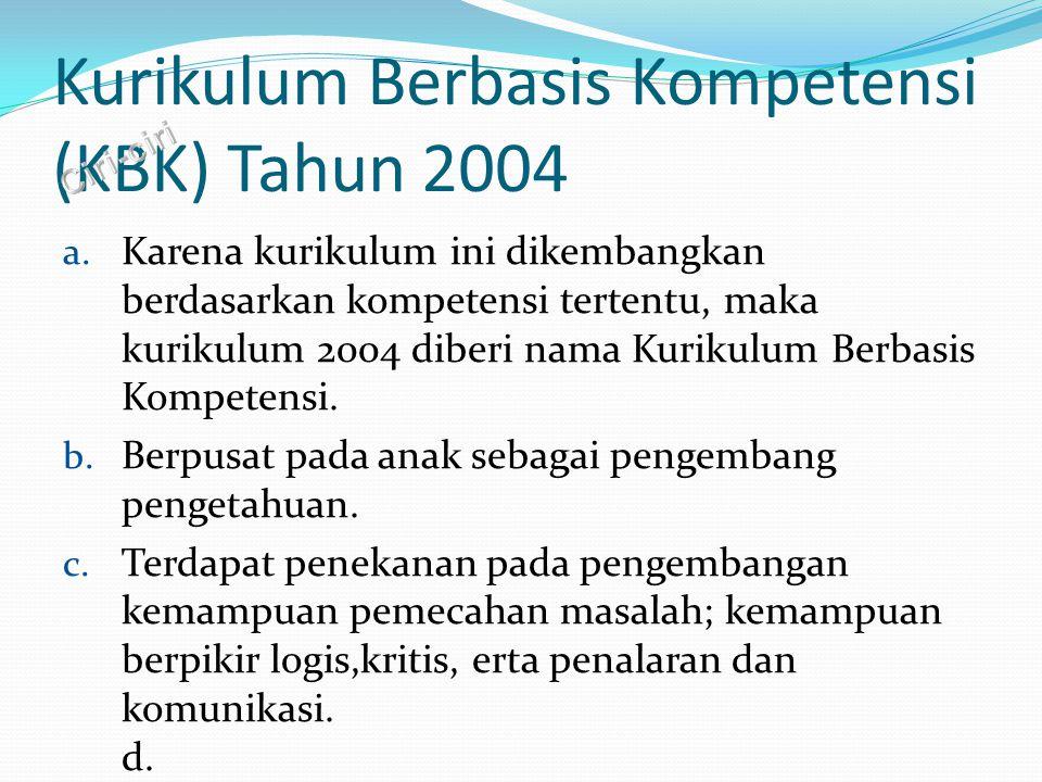 Kurikulum Berbasis Kompetensi (KBK) Tahun 2004