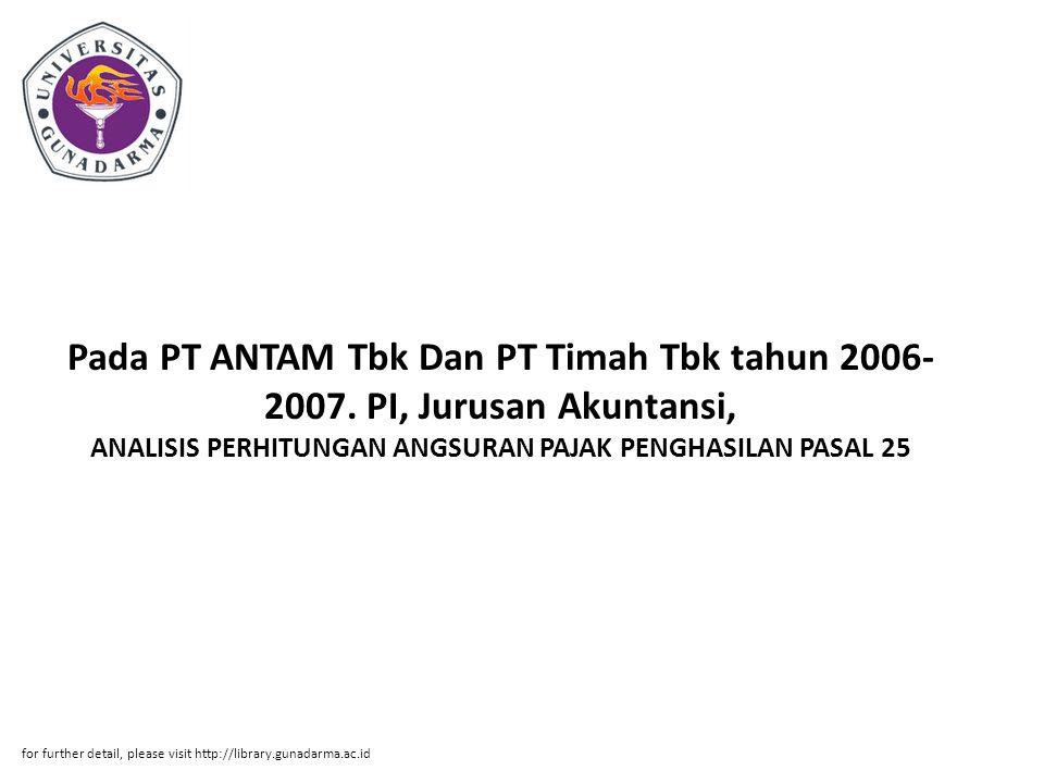 Pada PT ANTAM Tbk Dan PT Timah Tbk tahun 2006-2007
