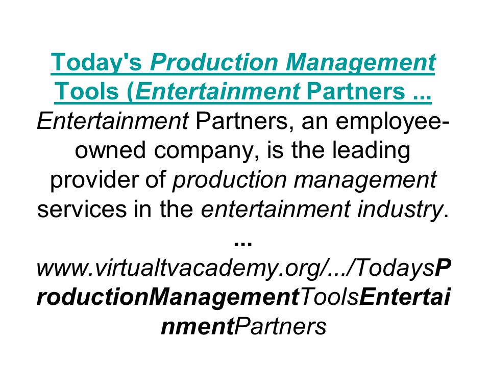 Today s Production Management Tools (Entertainment Partners