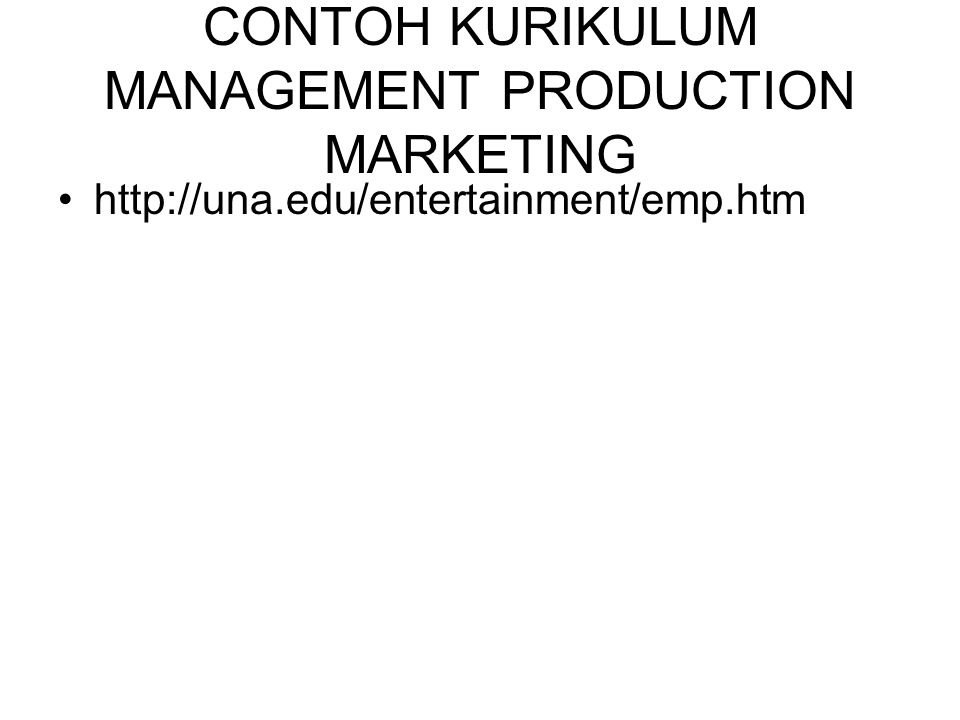 CONTOH KURIKULUM MANAGEMENT PRODUCTION MARKETING