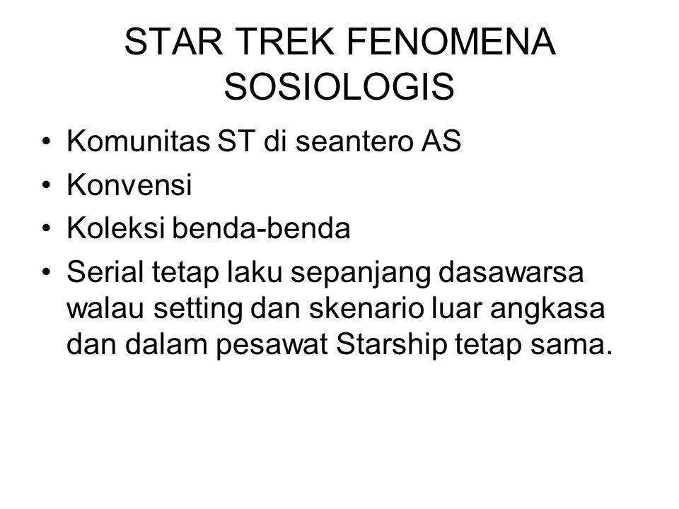 STAR TREK FENOMENA SOSIOLOGIS