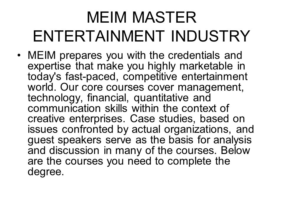MEIM MASTER ENTERTAINMENT INDUSTRY