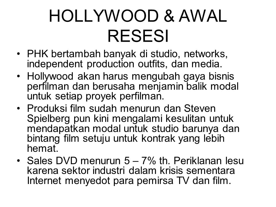 HOLLYWOOD & AWAL RESESI