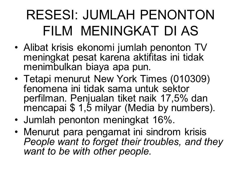 RESESI: JUMLAH PENONTON FILM MENINGKAT DI AS