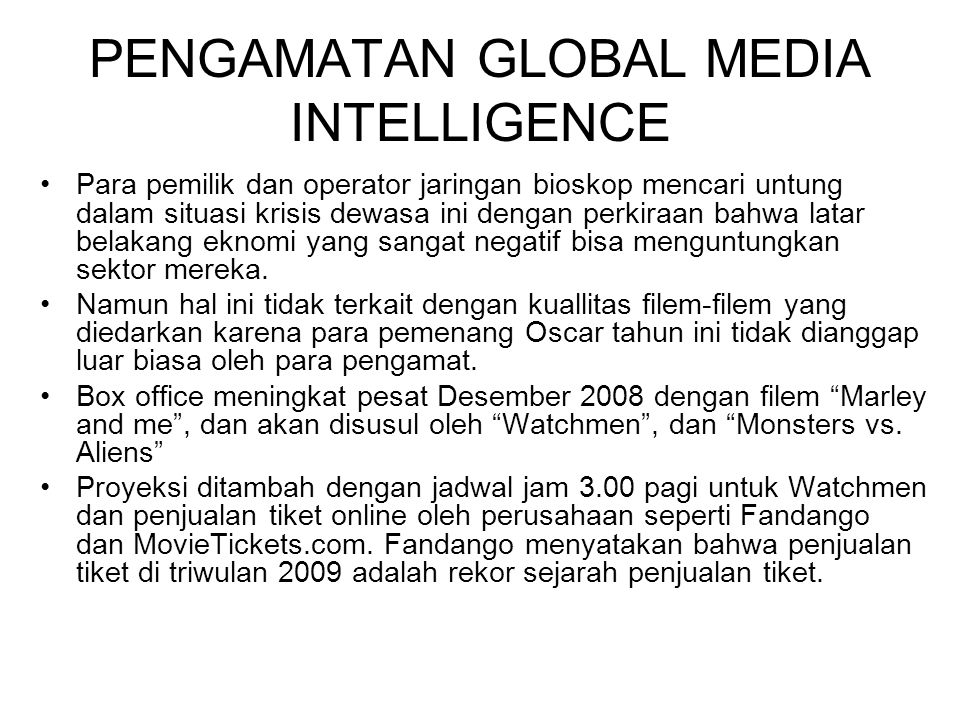 PENGAMATAN GLOBAL MEDIA INTELLIGENCE