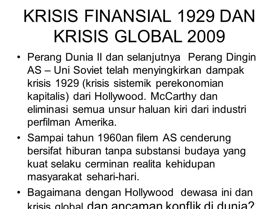 KRISIS FINANSIAL 1929 DAN KRISIS GLOBAL 2009