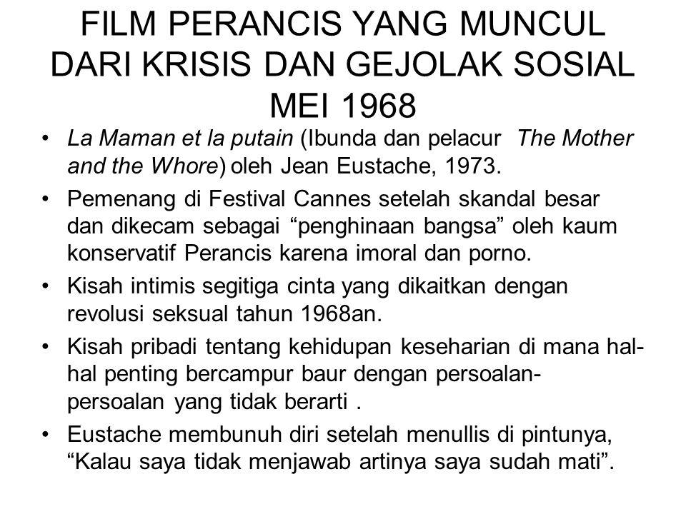 FILM PERANCIS YANG MUNCUL DARI KRISIS DAN GEJOLAK SOSIAL MEI 1968