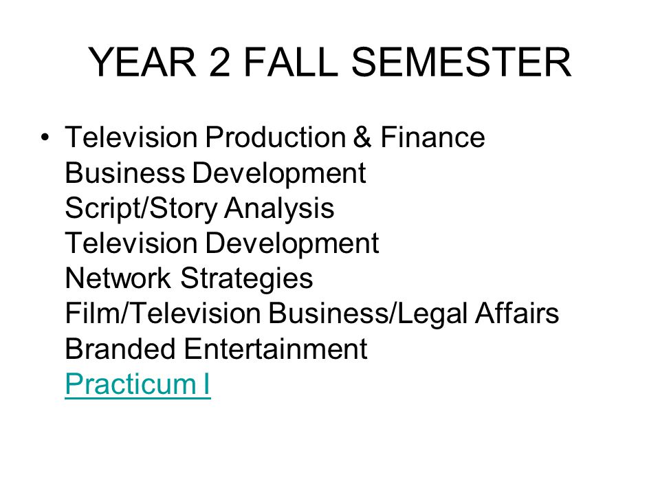 YEAR 2 FALL SEMESTER