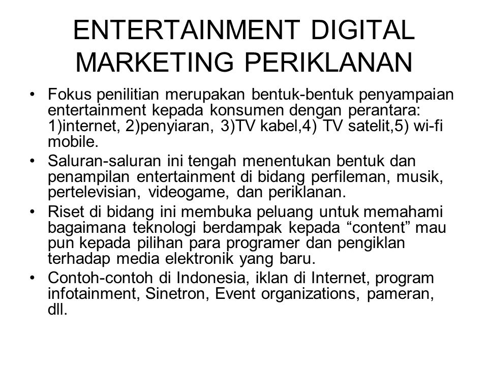 ENTERTAINMENT DIGITAL MARKETING PERIKLANAN