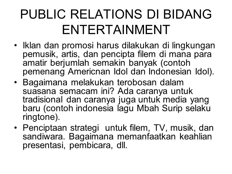 PUBLIC RELATIONS DI BIDANG ENTERTAINMENT