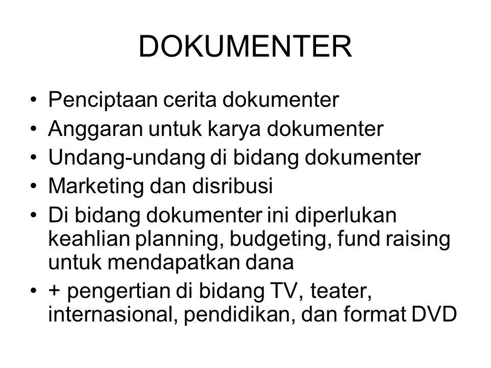 DOKUMENTER Penciptaan cerita dokumenter