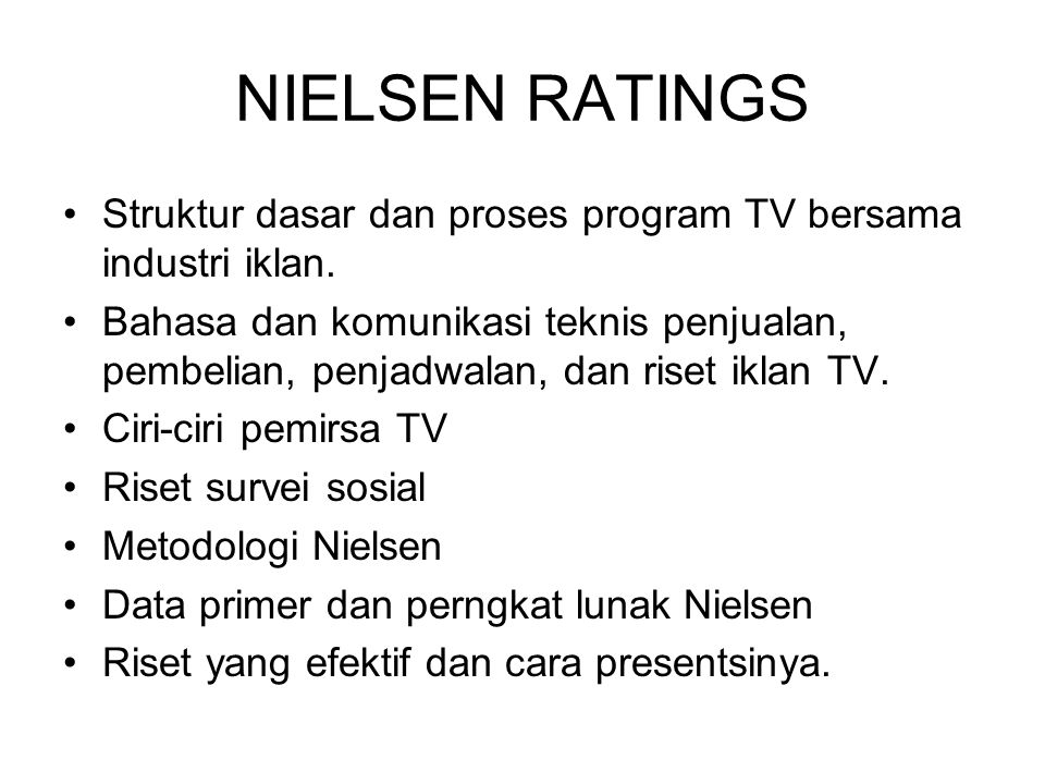 NIELSEN RATINGS Struktur dasar dan proses program TV bersama industri iklan.